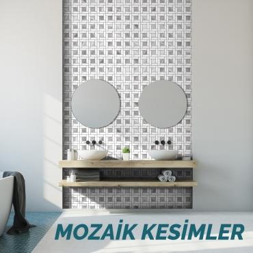 MOZAİK KESİMLER